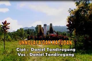 Lirik Lagu Unnolai A'gan Katuoan (Daniel Tandirogang)