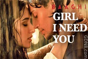 Girl I Need You - Baaghi - Arijit Singh & Meet Bros