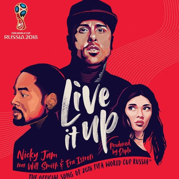 Live It Up (Nicky Jam song) Lagu Resmi Piala Dunia 2018 Link Video Youtube