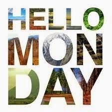 Monday, I Like Monday