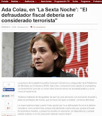 http://ecoteuve.eleconomista.es/programas/noticias/6043024/08/14/Ada-Colau-en-La-Sexta-Noche-El-defraudador-fiscal-deberia-ser-considerado-terrorista.html#.Kku8xFyiRmTo3H3