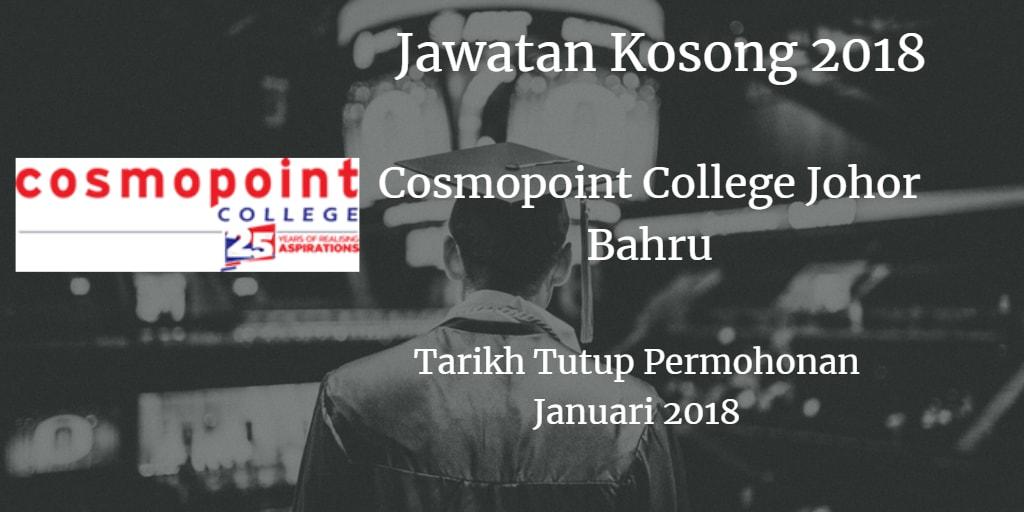 Jawatan Kosong Kolej Cosmopoint Johor Bahru Mac 2018