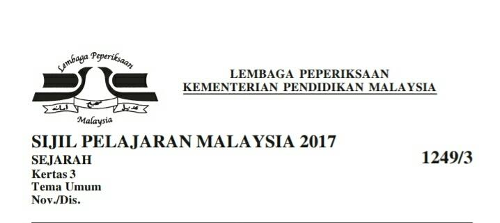 Tema Umum Sejarah Kertas 3 Spm 2018 Mybelajar