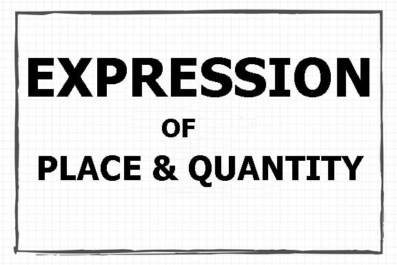 Expressions of Place, Expressions of Quantity, contoh expressions, kalimat expressions,