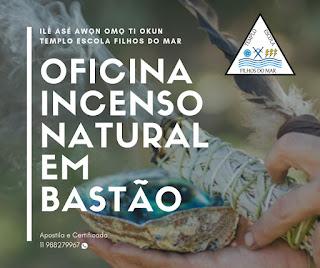 Oficina Incenso Natural em Bastão