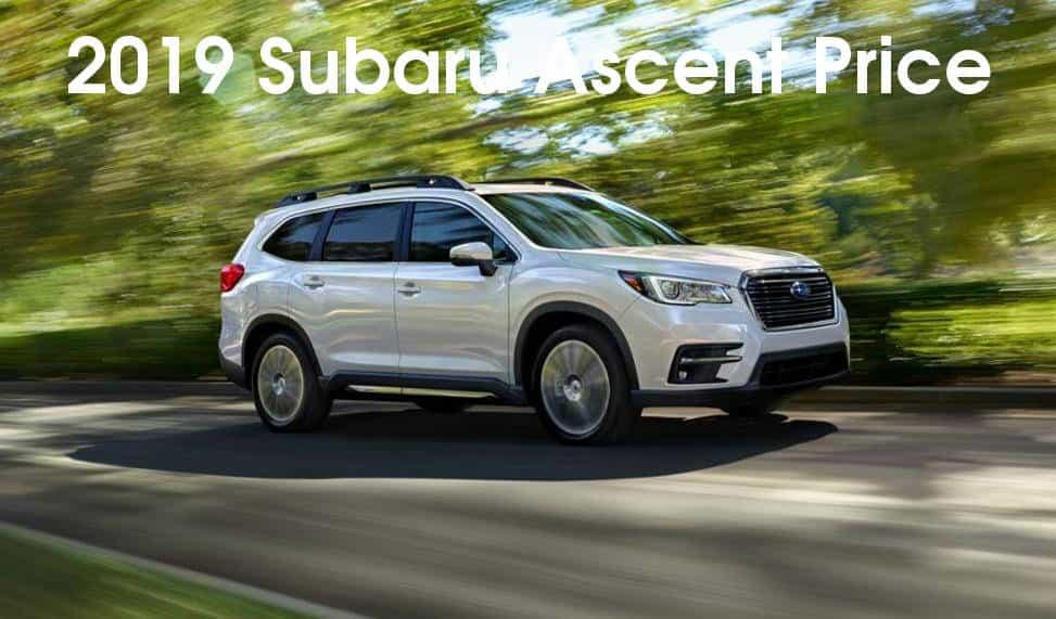 2019 Subaru Ascent Price