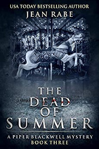 The Dead of Summer: A Piper Blackwell Mystery book promotion by Jean Rabe
