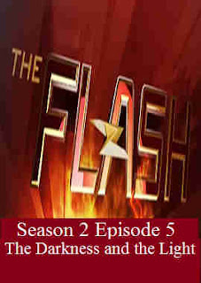 Download Flash Season 2 Episode 5 (The Darkness and the Light)