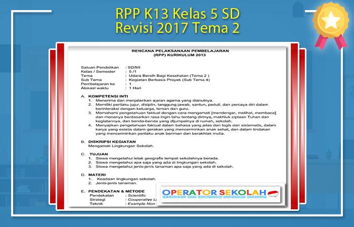 RPP K13 Kelas 5 SD Revisi 2017 Tema 2