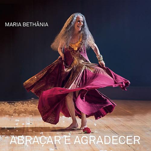 Download Maria Bethânia Abraçar e Agradecer Ao Vivo 2016