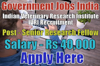 Indian Veterinary Research Institute IVRI Recruitment 2017