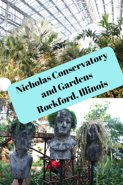 Nicholas Conservatory and Gardens in Rockford, Illinois