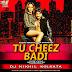 Tu Cheez Badi Hai Mast - Remix - DJ Nikhil Kolkata