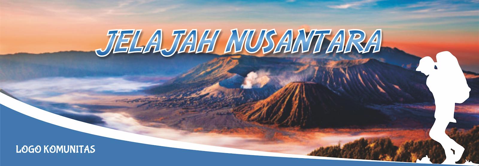 Desain Banner Open Trip Jelajah Nusantara Format CorelDRAW ...