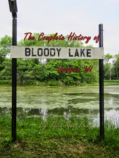 Red Raven Random Thoughts: The Complete History of Bloody Lake