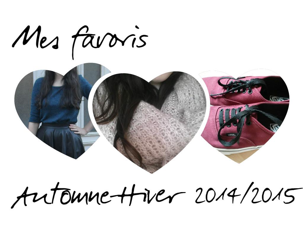 Favoris automne-hiver 2014/2015