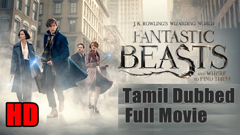 Fantastic Beasts 2016 Tamil Full Movie