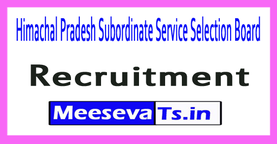 Himachal Pradesh Subordinate Service Selection Board HPSSSB Recruitment Notification 2017