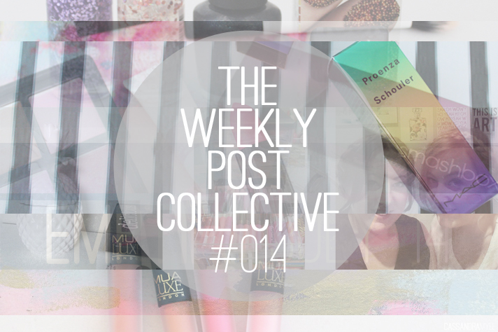 THE WEEKLY POST COLLECTIVE #014 - CassandraMyee