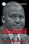 The Biography Of The Richest Black Person, ALIKO MOHAMMAD DANGOTE.