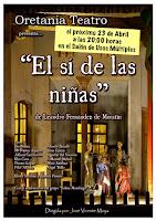 """oretania teatro presenta """"el si de las niñas"""""""