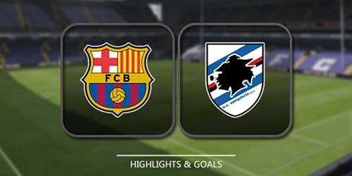 Barcelona-vs-Sampdoria-Highlights-Full-Match