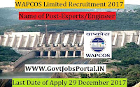 WAPCOS Limited Recruitment 2017– 72 Experts/Engineer