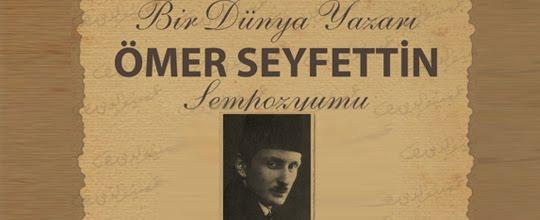 Ömer Seyfettin Eserleri ve Özellikleri Edebi Kişiliği Kısaca {featured}