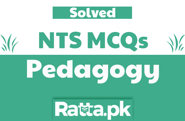 Child Development And Pedagogy MCQs with Answers for NTS and other Tests pdf
