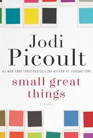 https://www.goodreads.com/book/show/28587957-small-great-things?from_search=true