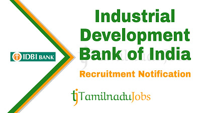 IDBI Recruitment notification 2019, govt jobs for graduates, banking jobs