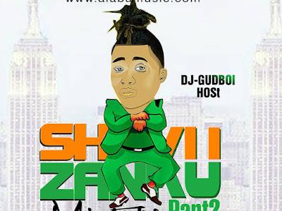 FAST DOWNLOAD: Dj Gud Boi - Shaku Zanku Mixtape Part2