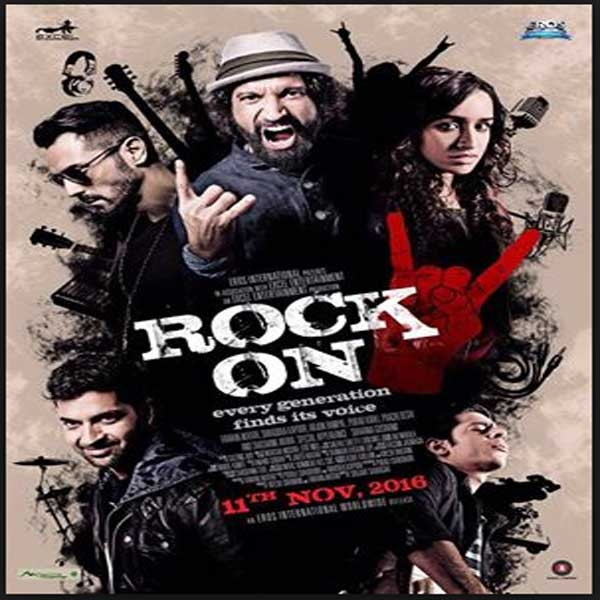 Rock On 2, Film Rock On 2, Rock On 2 Synopsis, Rock On 2 Trailer, Rock On 2 Review, Download Poster Film Rock On 2 2016