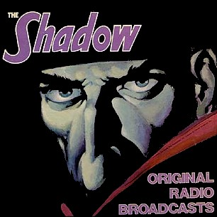 http://en.wikipedia.org/wiki/The_Shadow#Radio_program