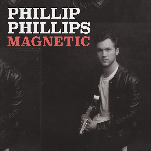 Phillip Phillips - Magnetic - Single Cover