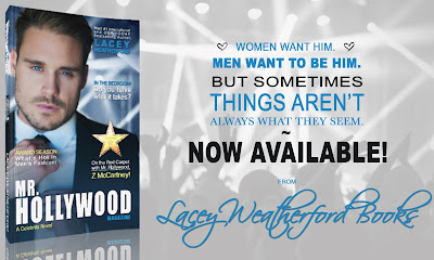 Happy Release News: Mr. Hollywood by Lacey Weatherford!