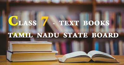 CLASS 7 - TEXT BOOKS TAMIL NADU STATE BOARD