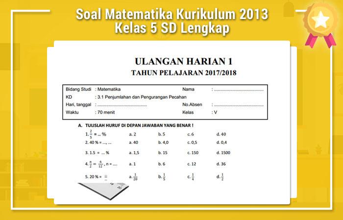 Soal Matematika Kurikulum 2013 Kelas 5 SD Lengkap