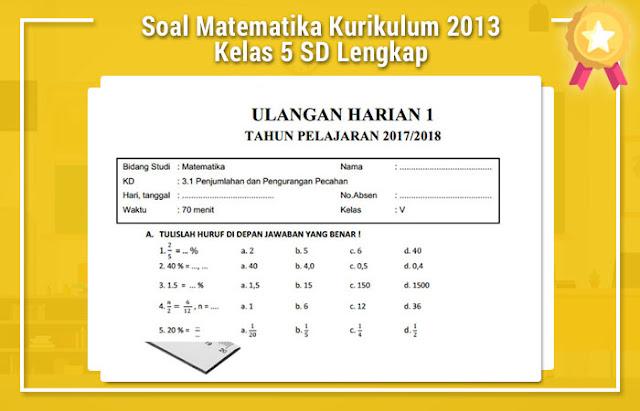 Soal Matematika Kurikulum 2013 Kelas 5 SD