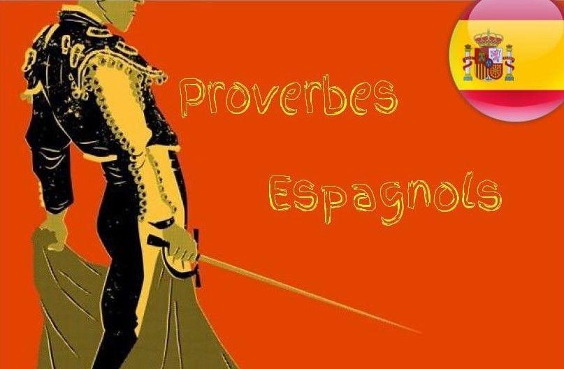 Proverbes Et Dictons Espagnols Poesie D Amour