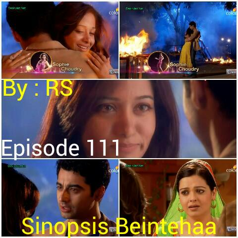 Sinopsis Beintehaa Episode 111