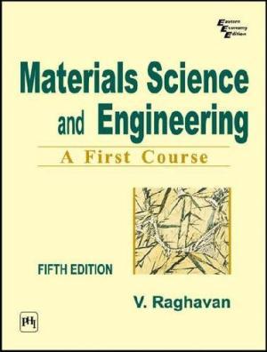 [PDF] Materials Science And Engineering By V. Raghavan Ebook
