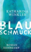 https://www.amazon.de/Blauschmuck-Katharina-Winkler/dp/3518425102/ref=as_li_ss_tl?ie=UTF8&qid=1472196067&sr=8-1&keywords=blauschmuck&linkCode=ll1&tag=alleaussarbe-21&linkId=d88dfd06f3972be8f5e9d33e1fd0836a
