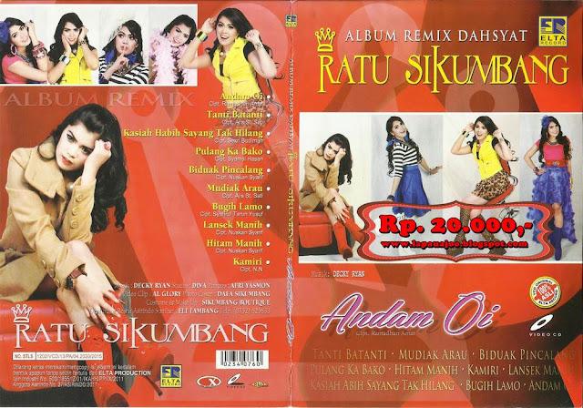 Ratu Sikumbang - Andam Oi (Album Remix Dahsyat)
