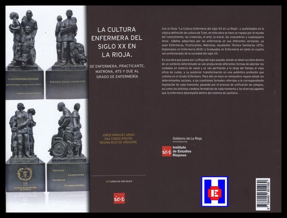 ENFERMERIA AVANZA: LA CULTURA ENFERMERA DEL SIGLO XX EN LA RIOJA