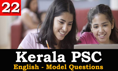Kerala PSC - Model Questions English - 22