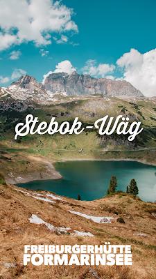 Stebok-Wäg | Wandern im Klostertal | Freiburger Hütte und Formarinsee | Vorarlberg-Wandern | Wanderung Lechquellengebirge