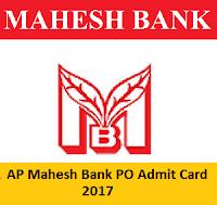 AP Mahesh Bank PO Admit Card 2017
