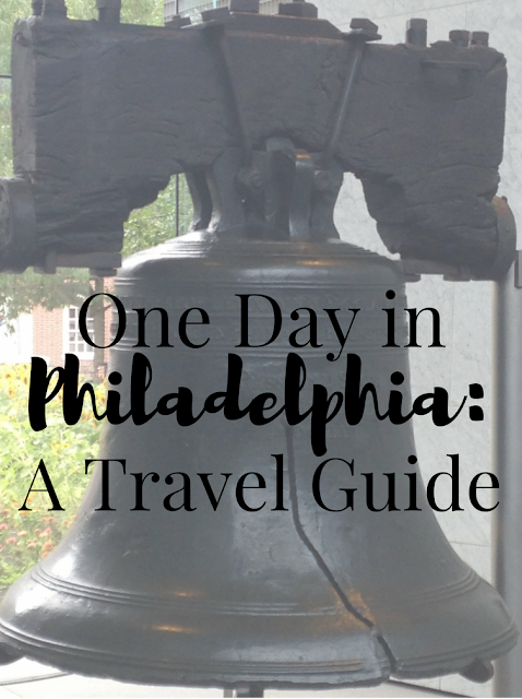 One Day in Philadelphia: A Travel Guide