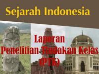 Contoh Laporan Penelitian Tindakan Kelas (PTK) IPS Sejarah